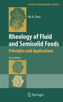 Rheology of Fluid and Semisolid Foods: Principles and Applications - Food Engineering Series (Paperback)