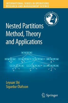 Nested Partitions Method, Theory and Applications - International Series in Operations Research & Management Science 109 (Paperback)