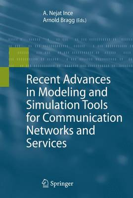 Recent Advances in Modeling and Simulation Tools for Communication Networks and Services (Paperback)