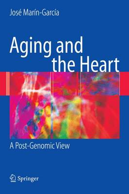 Aging and the Heart: A Post-Genomic View (Paperback)