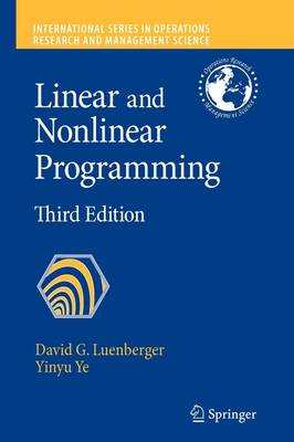 Linear and Nonlinear Programming - International Series in Operations Research & Management Science 116 (Paperback)