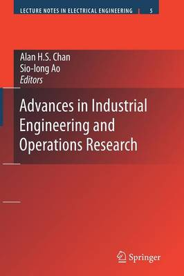 Advances in Industrial Engineering and Operations Research - Lecture Notes in Electrical Engineering 5 (Paperback)