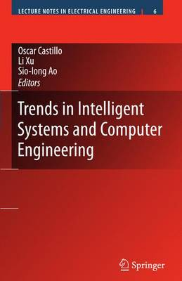 Trends in Intelligent Systems and Computer Engineering - Lecture Notes in Electrical Engineering 6 (Paperback)