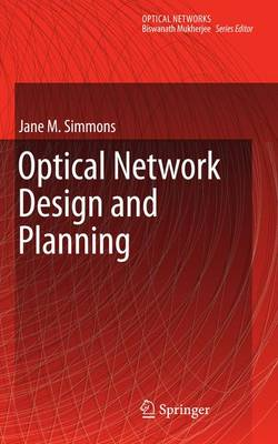 Optical Network Design and Planning - Optical Networks (Paperback)