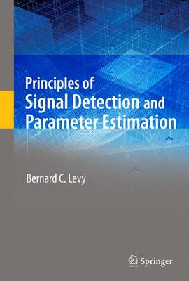 Principles of Signal Detection and Parameter Estimation (Paperback)