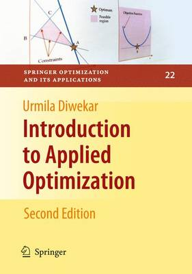 Introduction to Applied Optimization - Springer Optimization and Its Applications 22 (Paperback)