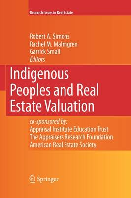 Indigenous Peoples and Real Estate Valuation - Research Issues in Real Estate 10 (Paperback)