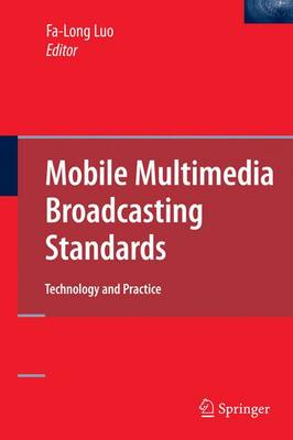 Mobile Multimedia Broadcasting Standards: Technology and Practice (Paperback)