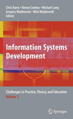 Information Systems Development: Challenges in Practice, Theory, and Education Volume 2 (Paperback)