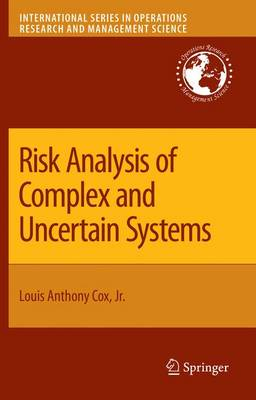 Risk Analysis of Complex and Uncertain Systems - International Series in Operations Research & Management Science 129 (Paperback)
