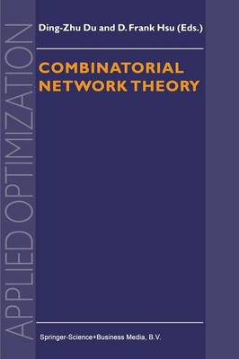 Combinatorial Network Theory - Applied Optimization 1 (Paperback)