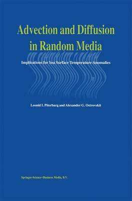 Advection and Diffusion in Random Media: Implications for Sea Surface Temperature Anomalies (Paperback)