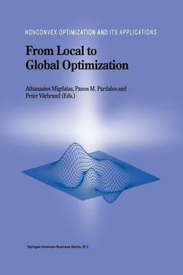 From Local to Global Optimization - Nonconvex Optimization and Its Applications 53 (Paperback)