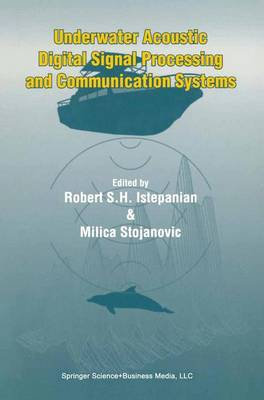 Underwater Acoustic Digital Signal Processing and Communication Systems (Paperback)