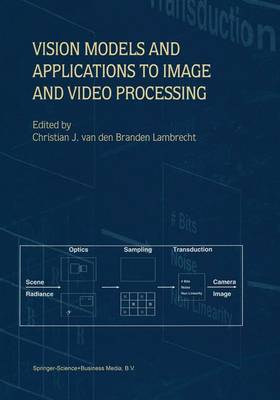 Vision Models and Applications to Image and Video Processing (Paperback)