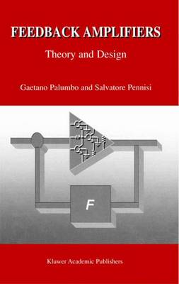 Feedback Amplifiers: Theory and Design (Paperback)