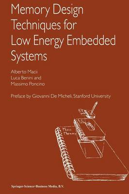 Memory Design Techniques for Low Energy Embedded Systems (Paperback)
