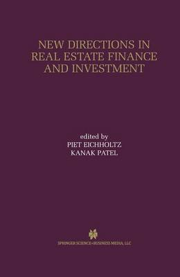 New Directions in Real Estate Finance and Investment: Maastricht-Cambridge Symposium 2000 (Paperback)
