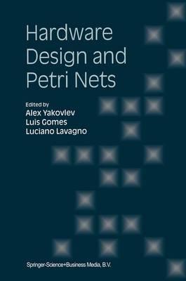 Hardware Design and Petri Nets (Paperback)