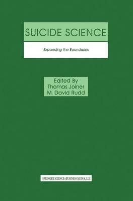 Suicide Science: Expanding the Boundaries (Paperback)