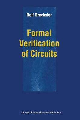 Formal Verification of Circuits (Paperback)