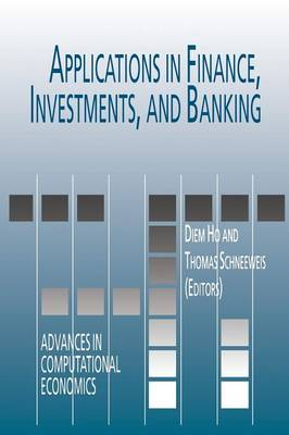 Applications in Finance, Investments, and Banking - Advances in Computational Economics 9 (Paperback)