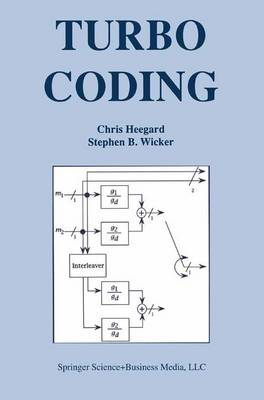 Turbo Coding - The Springer International Series in Engineering and Computer Science 476 (Paperback)