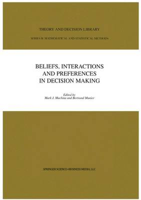 Beliefs, Interactions and Preferences: in Decision Making - Theory and Decision Library B 40 (Paperback)