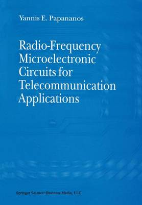 Radio-Frequency Microelectronic Circuits for Telecommunication Applications (Paperback)