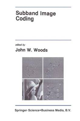 Subband Image Coding - The Springer International Series in Engineering and Computer Science 115 (Paperback)