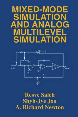 Mixed-Mode Simulation and Analog Multilevel Simulation - The Springer International Series in Engineering and Computer Science 279 (Paperback)