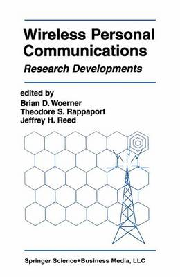 Wireless Personal Communications: Research Developments - The Springer International Series in Engineering and Computer Science 309 (Paperback)