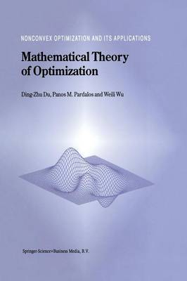 Mathematical Theory of Optimization - Nonconvex Optimization and Its Applications 56 (Paperback)