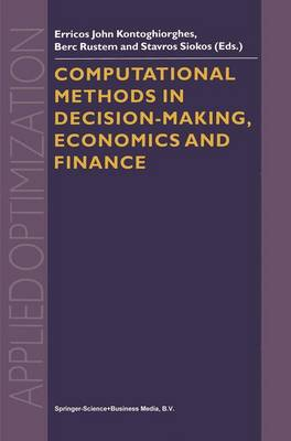 Computational Methods in Decision-Making, Economics and Finance - Applied Optimization 74 (Paperback)