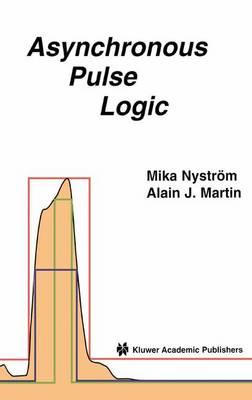 Asynchronous Pulse Logic (Paperback)