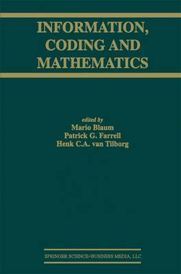 Information, Coding and Mathematics: Proceedings of Workshop honoring Prof. Bob McEliece on his 60th birthday - The Springer International Series in Engineering and Computer Science 687 (Paperback)