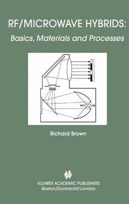 RF/Microwave Hybrids: Basics, Materials and Processes (Paperback)