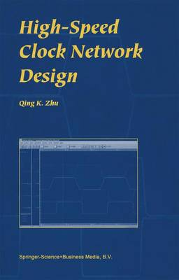 High-Speed Clock Network Design (Paperback)