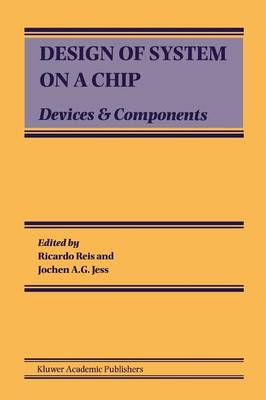 Design of System on a Chip: Devices & Components (Paperback)