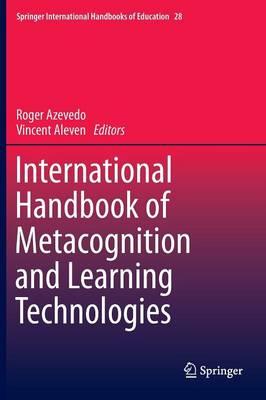 International Handbook of Metacognition and Learning Technologies - Springer International Handbooks of Education 28 (Hardback)