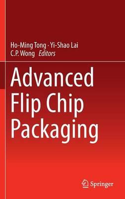 Advanced Flip Chip Packaging (Hardback)