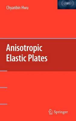 Anisotropic Elastic Plates (Hardback)