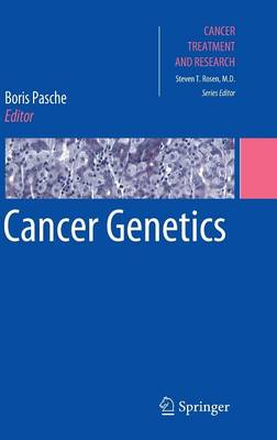 Cancer Genetics - Cancer Treatment and Research 155 (Hardback)