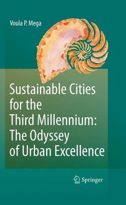 Sustainable Cities for the Third Millennium: The Odyssey of Urban Excellence (Hardback)