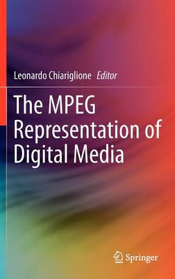 The MPEG Representation of Digital Media (Hardback)