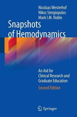 Snapshots of Hemodynamics: An Aid for Clinical Research and Graduate Education (Paperback)