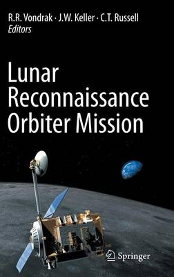 Lunar Reconnaissance Orbiter Mission (Hardback)