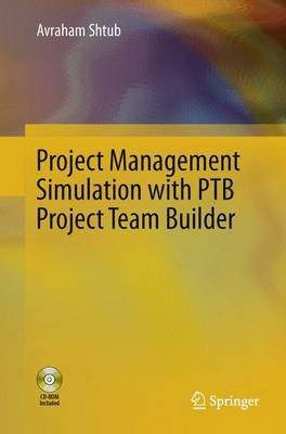 Project Management Simulation with PTB Project Team Builder (Hardback)
