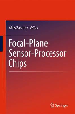 Focal-Plane Sensor-Processor Chips (Hardback)
