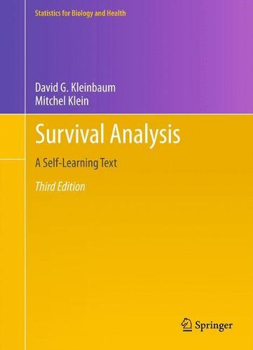 Survival Analysis: A Self-Learning Text, Third Edition - Statistics for Biology and Health (Hardback)